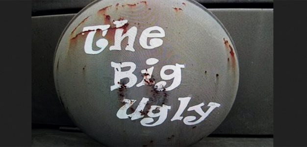 The_Big_Ugly
